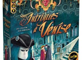 Test Intrigues à Venise nouvelle version: un vrai plaisir de jeu
