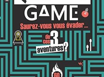 Escape Game, saurez-vous vous évader: Le Livre jeu pour jouer chez soi + Concours